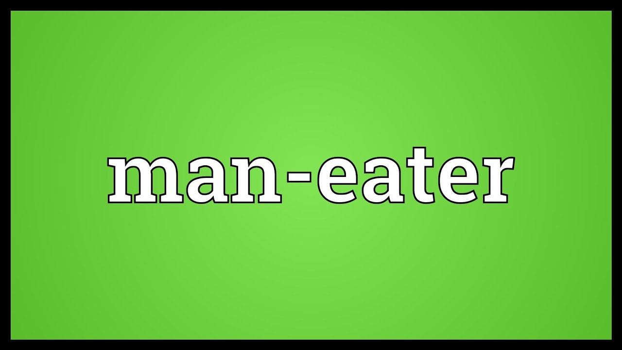 Maneater definition