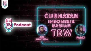 MYPODCAST EPS. 1 - ADE GOVINDA & FADLY CURHAT TENTANG TANPA BATAS WAKTU