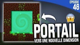 UN PORTAIL VERS UNE NOUVELLE DIMENSION ?! | Minecraft Moddé S4 | Episode 46