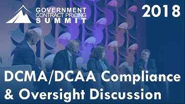 2018 GCP Summit - DCAA DCMA Compliance Discussion