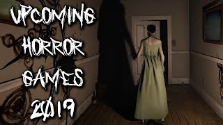 10 Upcoming Horror Games 2019