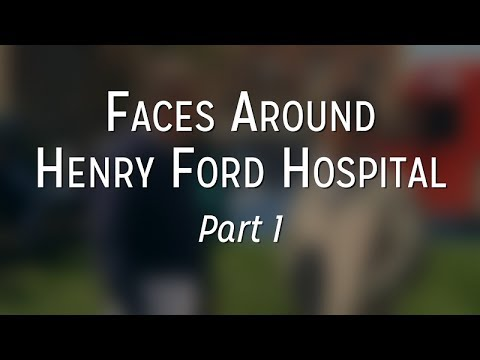 Faces Around Henry Ford Hospital