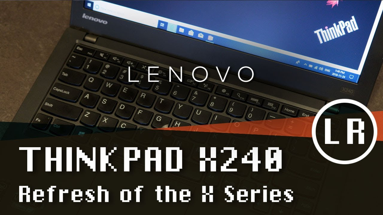 Buying a Lenovo ThinkPad X240 in 2018
