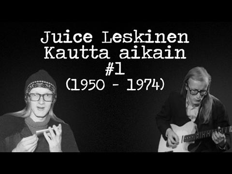 Juice Leskinen - Kautta aikain #1