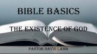 (BB1) THE EXISTENCE OF GOD | DAVID LAMB 2017 | REVIVAL TABERNACLE