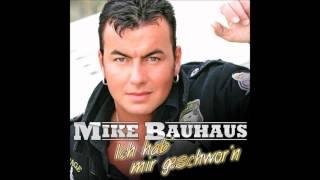 Mike Bauhaus Ich hab mir geschworn