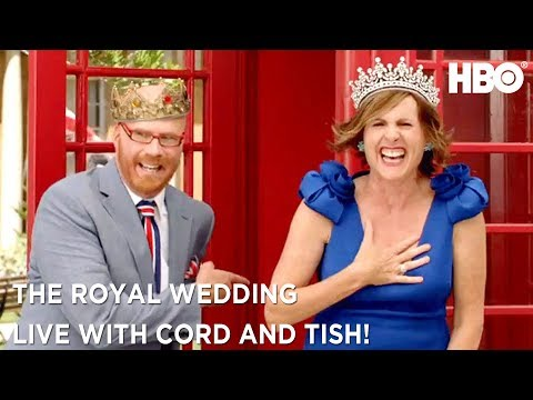 The Royal Wedding Live with Cord & Tish Ft. Will Ferrell & Molly Shannon | HBO