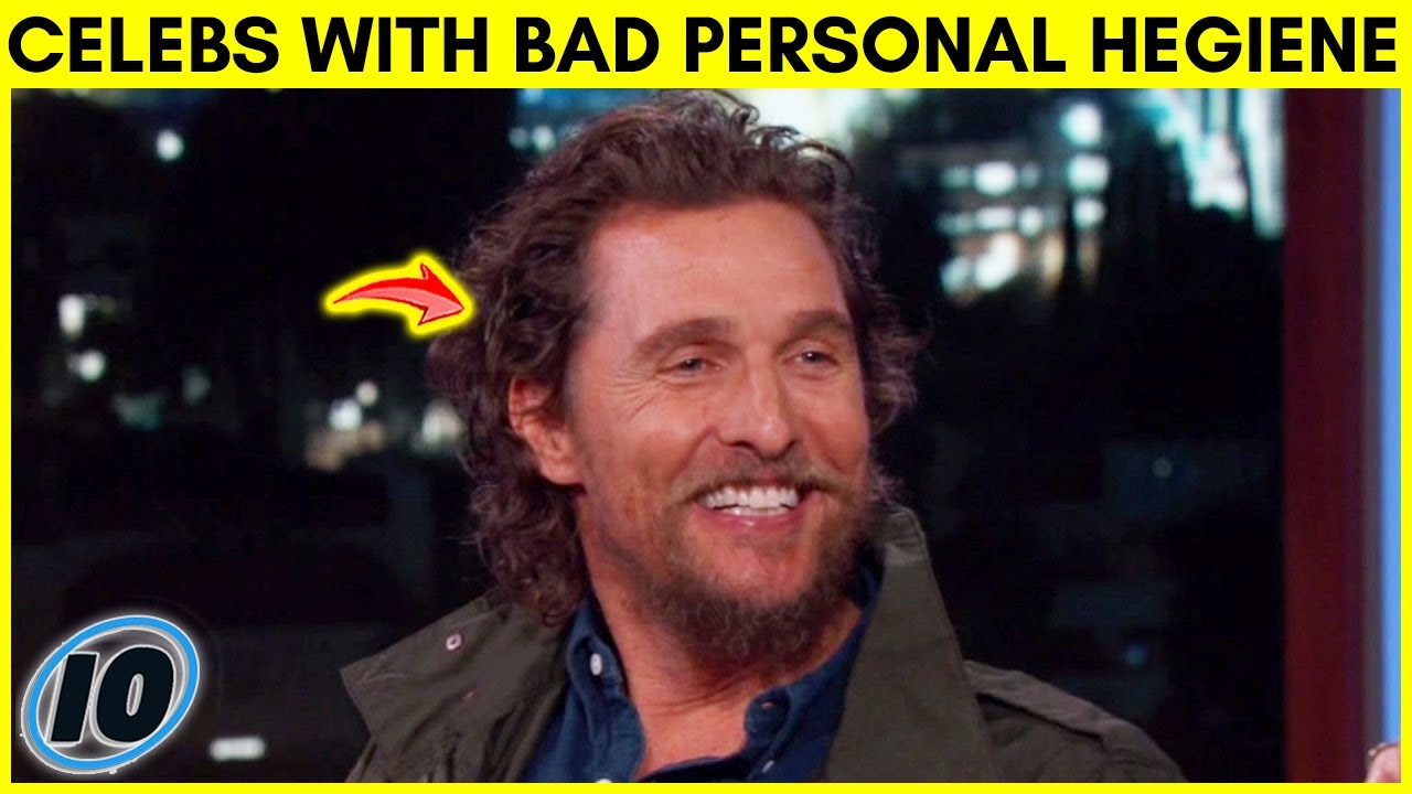 Top 10 Celebrities That Have Bad Personal Hygiene