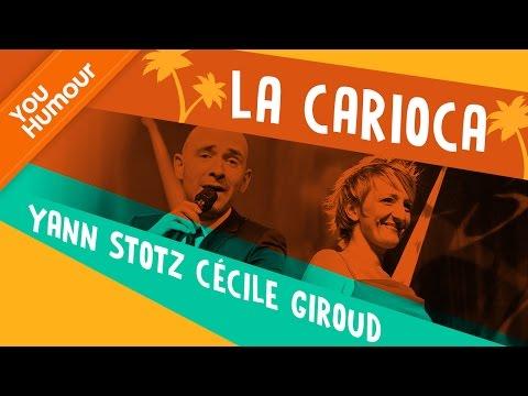 YANN STOTZ et CECILE GIROUD - La carioca