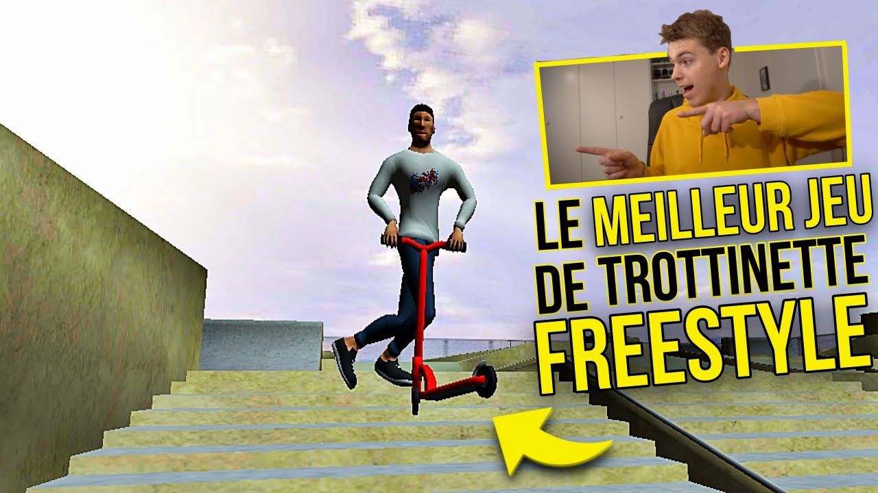 LE MEILLEUR JEU DE TROTTINETTE FREESTYLE SUR MOBILE ...