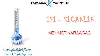 Isı Sıcaklık Konu Anlatımı Mehmet Karaağaç www.kitapkoleji.com
