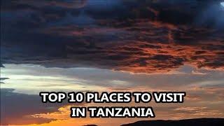 Best Places To Visit - TANZANIA   Travel & Tourism thumbnail