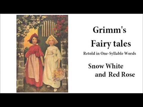 Grimm's Fairy Tales - Snow White and Red Rose