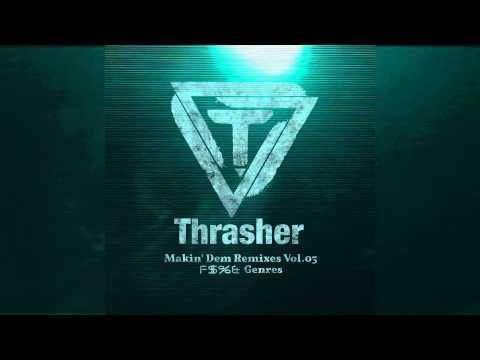 WoodenToaster - Prototype (Thrasher Remix)