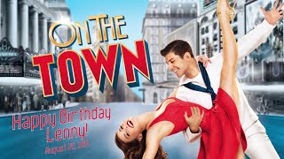Leonard Bernstein Tribute | ON THE TOWN on Broadway