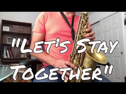 Let's Stay Together - Al Green ALTO SAX TUTORIAL (SPANISH)