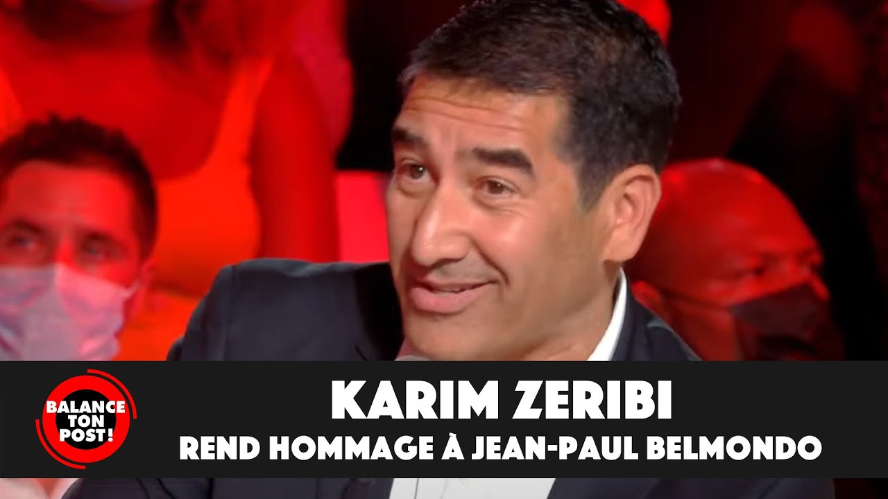 "Replay TPMP : Karim Zeribi : ""Jean-Paul Belmondo incarne la France qu'on aime"""