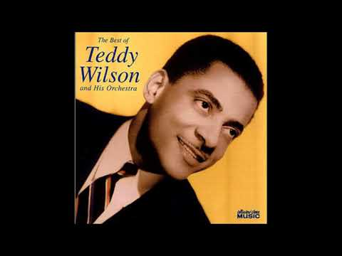 "Aug. 14, 1945 rec. ""I Can't Get Started"" Teddy Wilson"