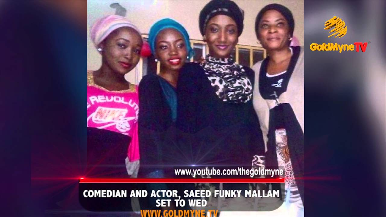 Download COMEDIAN AND ACTOR, SAE'ED FUNKY MALLAM SET TO WED