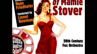 Main Titles - The Revolt of Mamie Stover (Ost) [1956]