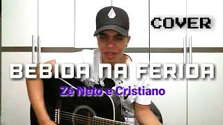 Baixar BEBIDA NA FERIDA - Zé Neto e Cristiano (Cover Ricardo Galvão)