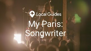 Where Parisian Singers Find Their Inspiration - My City, Episode 2