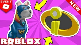 HOW TO GET THE BATTLE PUP & INCREDIBLES 2 BADGE!! (Roblox Hero Event 2018)
