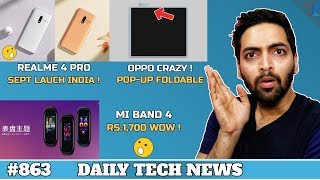 Realme 4 Pro,Mi Band 4 launched,LG W Series Specs,Oppo Foldable Pop Up Phone,Huawei App Store #863