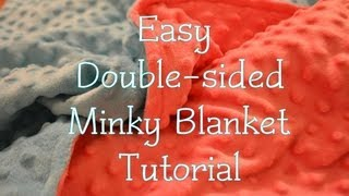 Easy Double-sided Minky Blanket Tutorial