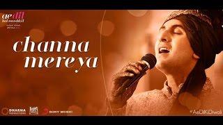 Channa Mereya - Lyrics with karaoke | Ae Dil Hai Mushkil | Ranbir | Anushka | Pritam | Arijit