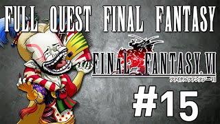 Full Quest Final Fantasy - Final Fantasy VI #15
