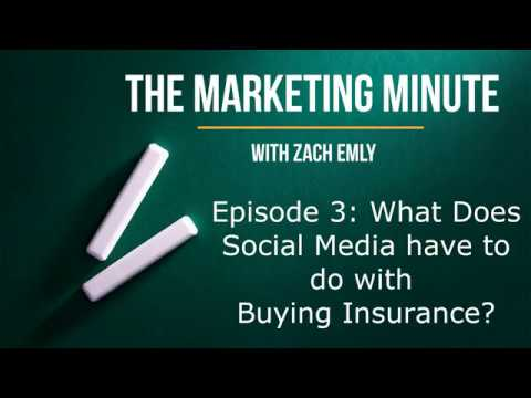 Marketing Minute Episode 3 - Social Media and Buying Insurance
