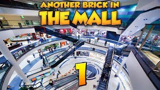 Another Brick in the Mall - EXTREME [#1 - Новое Начало]