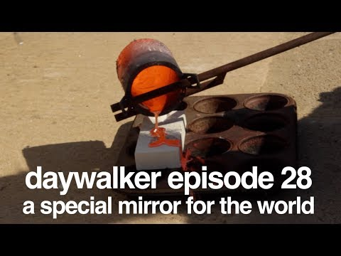 a special mirror for the world - melting copper with sunlight - tamera free lab - daywalker e28