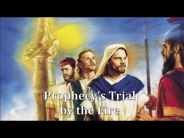 Prophecy's Trial by Fire