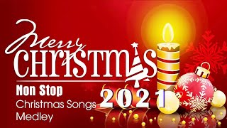 The Best Christmas Songs Medley Non Stop - Merry Christmas 2021
