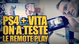 Playstation 4 + PS Vita : On a testé le Remote play