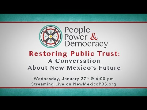 People, Power & Democracy: Restoring Public Trust