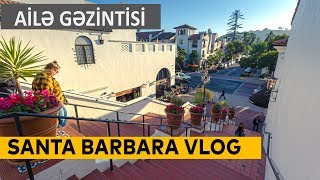 Santa Barbarada Ailəvi Zaurla son gəzinti / Royal Ismayilov/ Los Angeles