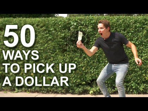 50 Ways to Pick Up a Dollar