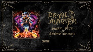 DEVIL MASTER - Satan Spits on Children of Light [FULL ALBUM STREAM]