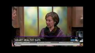 Heart-Healthy Eats (2/16/13 on KARE 11)