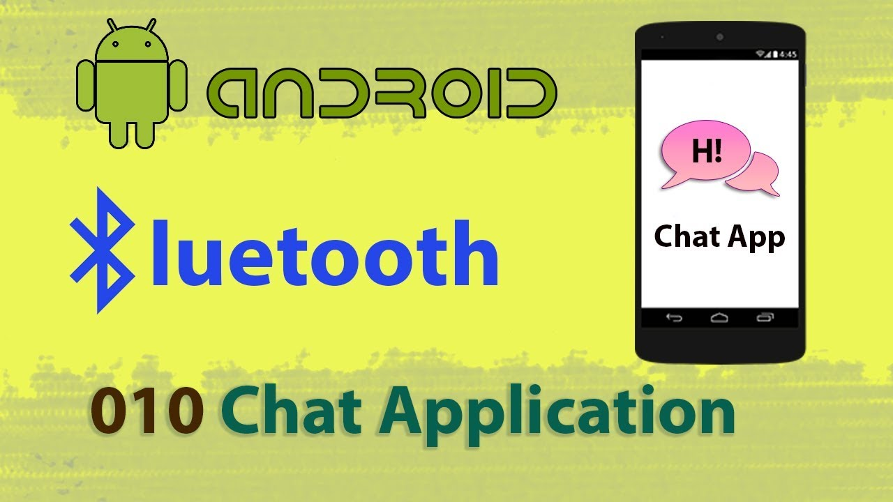 010 : Bluetooth Chat Application Tutorial : Android studio bluetooth  communication