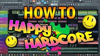 COMO HACER HAPPY HARDCORE