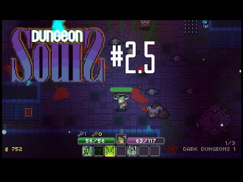 VOLUME OVER ACCURACY! | Dungeon Souls #2.5 |