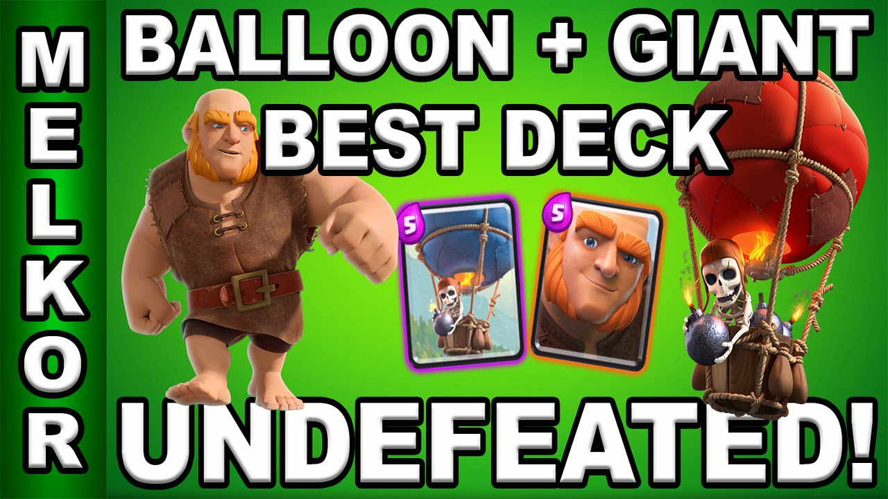 Clash Royale Undefeated Arena 5 6 7 8 And 9 Ballon Giant Deck Best Balloon Deck Gamingwithmelkor Youtube