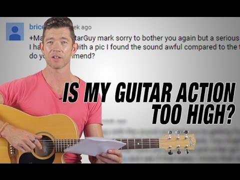 Is My Guitar Action Too High Q A Friday Youtube