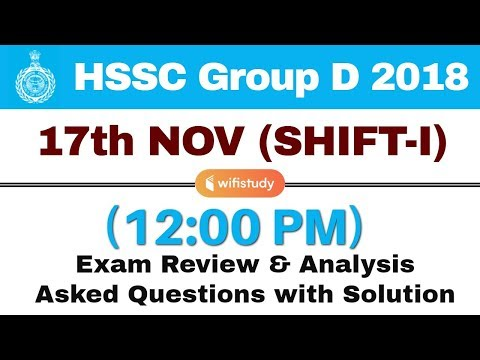 HSSC Group D (17 Nov 2018, Shift-I) Exam Analysis & Asked Questions
