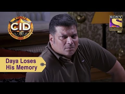 Your Favorite Character | Daya Loses His Memory | CID