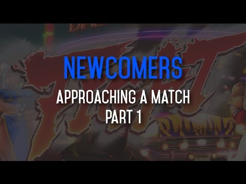 Newcomer Lessons - Approaching a Match pt.1 (Intentions, Momentum Shifts)